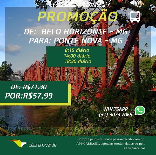 BELO HORIZONTE PARA PONTE NOVA R$ 57,99